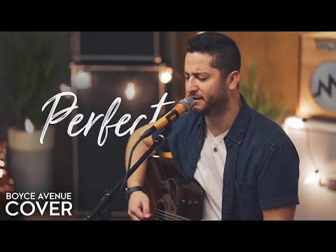 Perfect - Ed Sheeran & Beyoncé (Boyce Avenue acoustic cover) on Spotify & iTunes (видео)