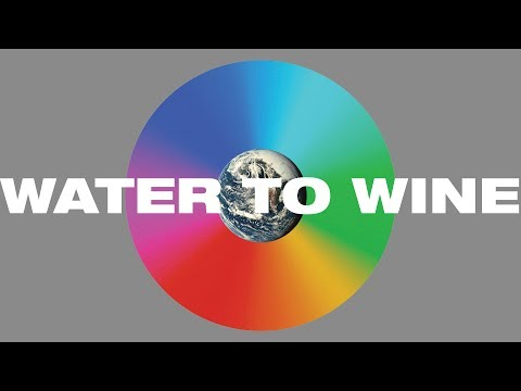 Water to Wine Lyric Video