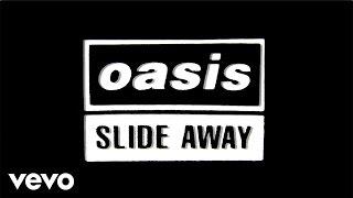 Video Oasis - Slide Away (Official Lyric Video) MP3, 3GP, MP4, WEBM, AVI, FLV Januari 2019