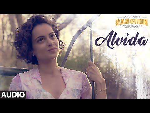 Alvida Full Audio Song | Rangoon | Saif Ali Khan,