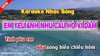 Video Em yêu anh như câu hò ví dặm karaoke - karaoke em yeu anh nhu cau ho vi dam MP3, 3GP, MP4, WEBM, AVI, FLV Juni 2019