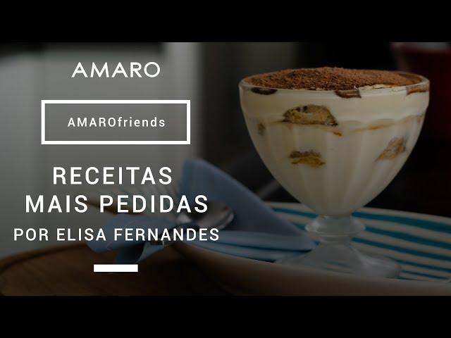 #AMAROfriends | Receitas Mais Pedidas por Elisa Fernandes - Amaro