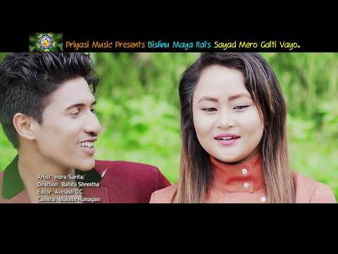 (Sayad Mero Galti Vayo - Bishnu Maya Rai / New Aadhunik Song - Duration: 3 minutes, 52 seconds.)