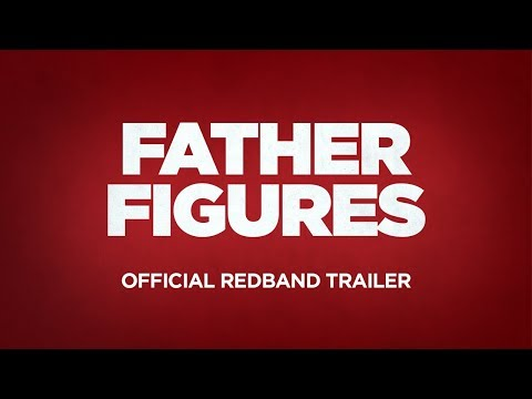Father Figures Official Red Band Trailer
