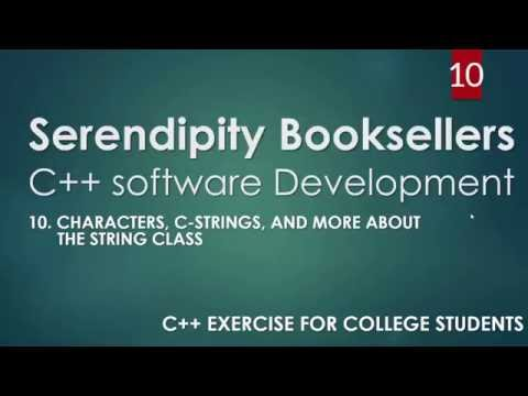 C++ Serendipity Booksellers Software Development Project – Part 10: C++ C-strings