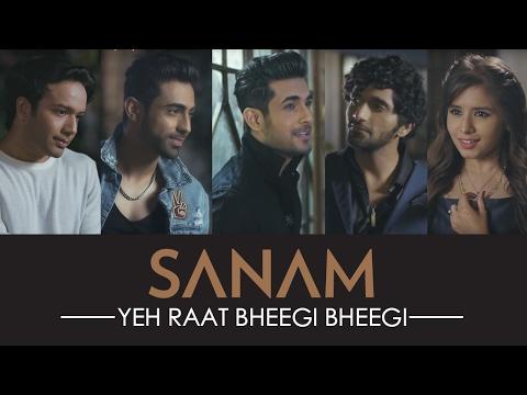 Yeh Raat Bheegi Bheegi | Sanam ft. Aishwarya Majmudar | Official HD Video (видео)
