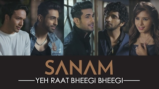 Video Yeh Raat Bheegi Bheegi | Sanam ft. Aishwarya Majmudar | Official HD Video download in MP3, 3GP, MP4, WEBM, AVI, FLV January 2017