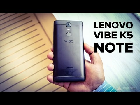 , title : 'Lenovo Vibe K5 Note hands on review [COMPLETE]'