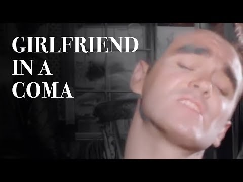 Girlfriend in a Coma (1987) (Song) by The Smiths