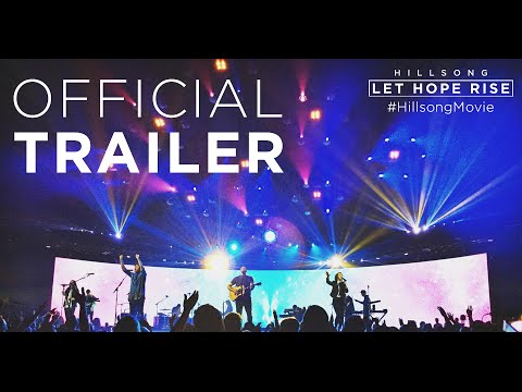 HILLSONG - LET HOPE RISE | Official Trailer #2 | Pure Flix