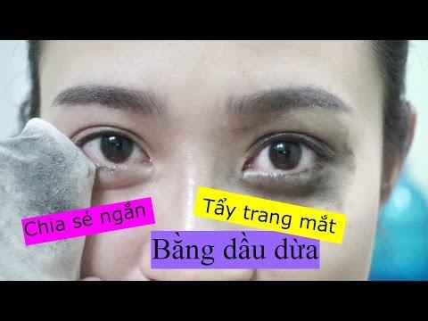[Chia sẻ ngắn] Tẩy trang mắt bằng dầu dừa