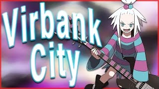 Virbank City Reorchestrated - Pokémon Black and White 2 by HoopsandHipHop