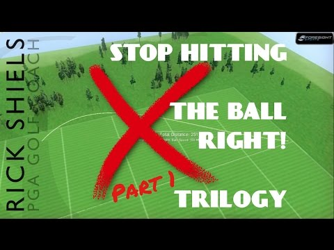 STOP HITTING THE BALL RIGHT – TRILOGY Pt1