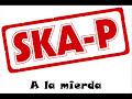 Ska-P – A la mierda