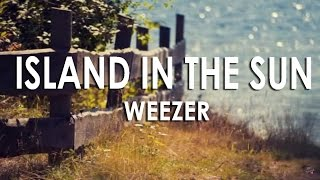 Island in the sun (Subtitulada español e inglés) Weezer