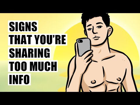 How To Know If You Are Sharing Too Much Information