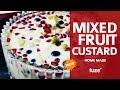 Download Lagu Mixed Fruit Custard Recipe   Healthy Dessert Recipe   How to Make Mixed Fruit Custard   Fuze HD Mp3 Free