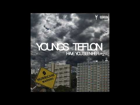 Youngs Teflon - Have You Seen Her Pt 2 (unreleased)