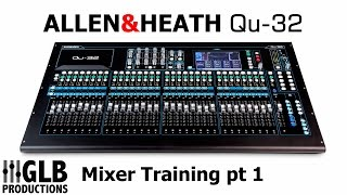 The first in a series of videos on the A&H Qu-32 digital mixing console. This video was filmed whilst training a group of local ...
