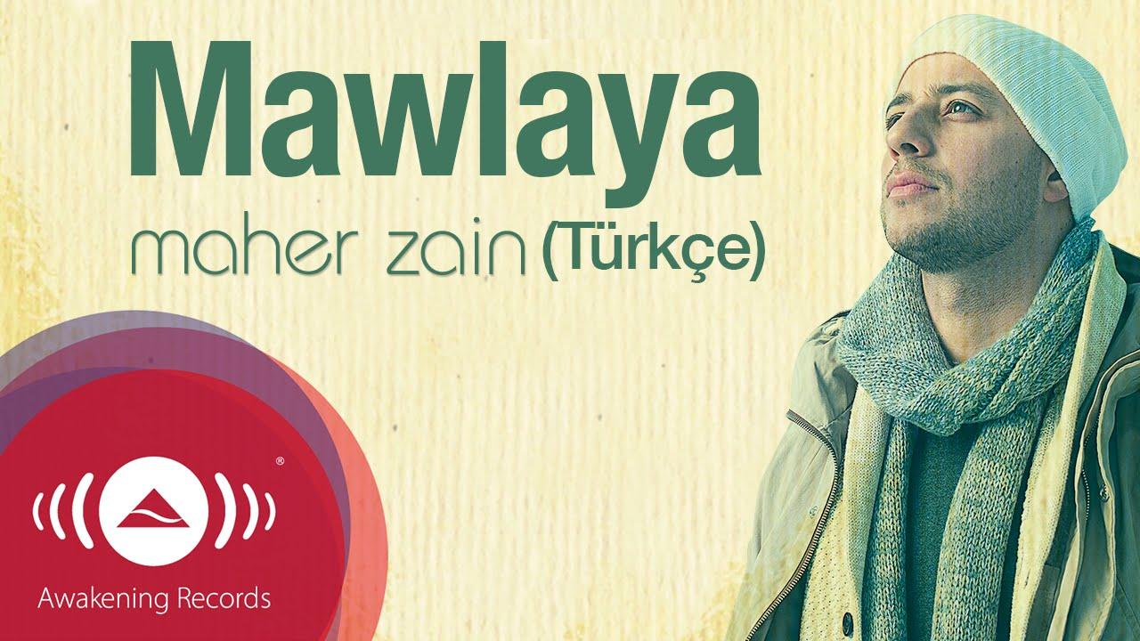 Maher Zain – Mawlaya Sözleri