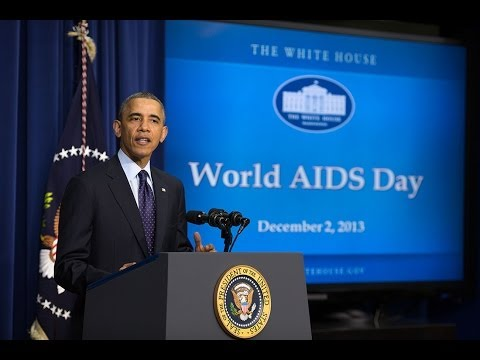 WORLD - President Obama, Secretary of State John Kerry, and Secretary of Health and Human Services deliver remarks in observance of World AIDS Day 2013. December 2, ...