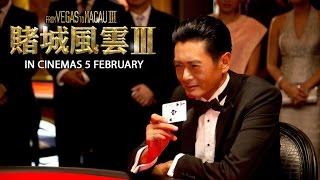 Iii   From Vegas To Macau Iii   Official Trailer  In Cinemas 5 Feb