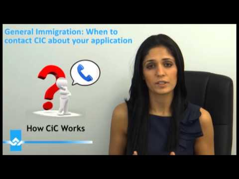 When To Contact CIC About Your Application Video