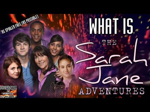 What is The Sarah Jane Adventures?  - A Brief spoiler free as possible Guide