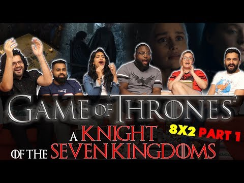 Game of Thrones - 8x2 A Knight of the Seven Kingdoms [Part 1] - Group Reaction