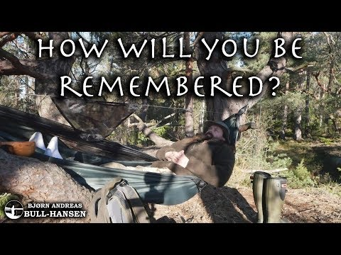 Will You Be Remembered? Leaving A Legacy | Bjørn Andreas Bull-hansen