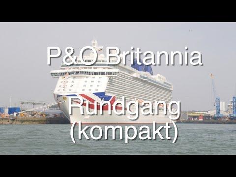 P&O Britannia: Schiffstour (kompakt, 4K)
