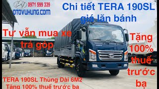 TERA 190SL THÙNG DÀI 6M2 TẢI TRỌNG 1T9 - XE TẢI TERACO 190 SL