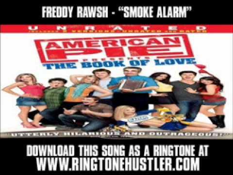 Freddy Rawsh Feat. Don Ramone - Smoke Alarm ( American Pie The Book of Love Soundtrack).wmv