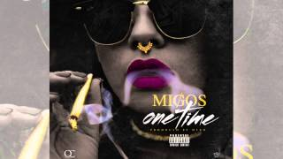 Thumbnail for Migos — One Time