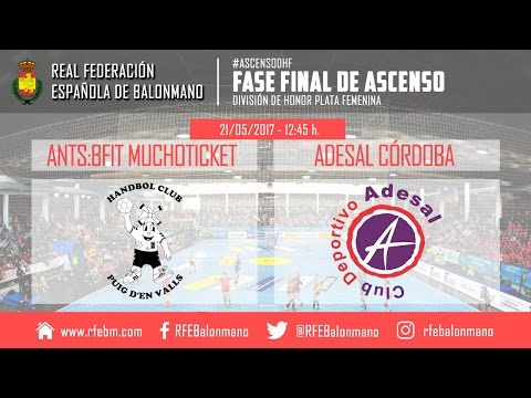 Ascenso a la Liga Loterías 2016/2017  ANTS:BFIT MuchoTicket : Adesal Córdoba