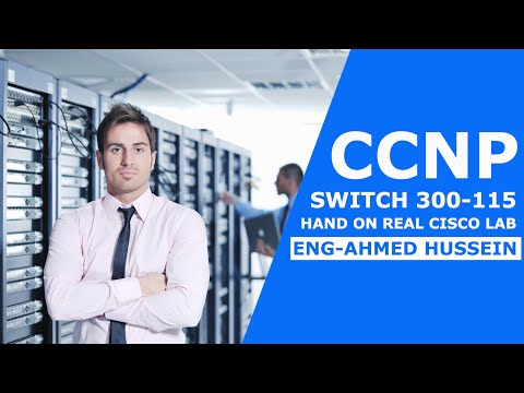 01-CCNP SWITCH 300-115 Hand on Real cisco Lab (802.1X)By Eng-Ahmed Hussein | Arabic