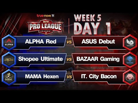 RoV Pro League Presented by TrueMove H : Week 5 Day1