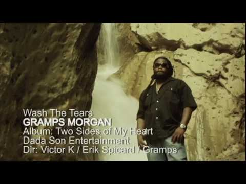 GRAMPS MORGAN - WASH THE TEARS (OFFICIAL VIDEO) with Lyrics