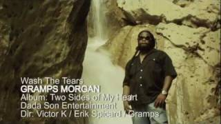 GRAMPS MORGAN - WASH THE TEARS