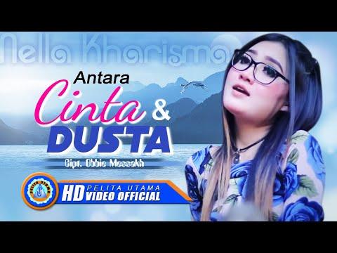 Download Lagu Nella Kharisma - Antara Dusta Dan Cinta (Official Music Video) Music Video
