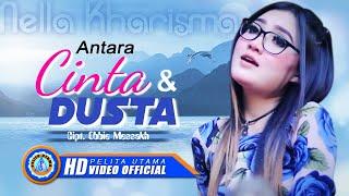 Nella Kharisma - Antara Dusta dan Cinta (Official Music Video)
