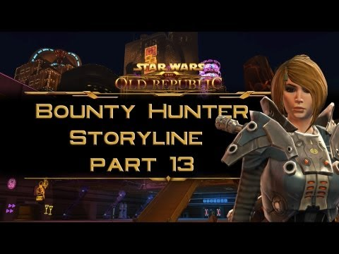 SWTOR Bounty Hunter Storyline part 13: Republic's Most Wanted (Chapter 2 ending)