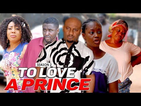 TO LOVE A PRINCE 2 - LATEST NIGERIAN NOLLYWOOD MOVIES