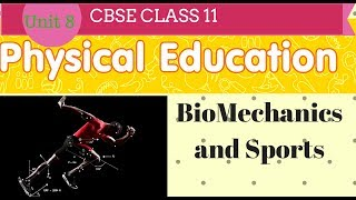 BioMechanics and Sports class 11