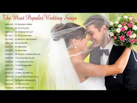 Best Wedding Songs Playlist 2018 - The Most Popular Wedding Songs - Romantic Love Songs Ever