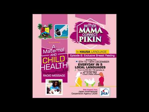 Better Mama Correct Pikin – Episode 8 – Exclusive Breast Feeding (Hausa)