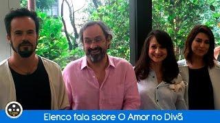 O Amor no Divã | Entrevista com o elenco do filme