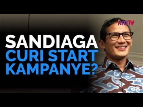 Sandiaga Curi Start Kampanye?