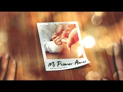 Jc La Nevula - Mi Primer Amor (Cancion Para Las Madres)