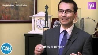 ¿Qué es la Deuda pública? ¿Y el déficit público?